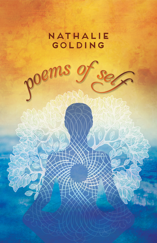 Cover illustration and design for Poems of Self by Nathalie Golding